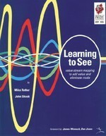 Learning to See by Mike Rother and John Shook